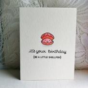 Happy Birthday be a little shellfish (1)