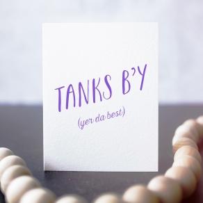 Tanks B'y Yer Da Best